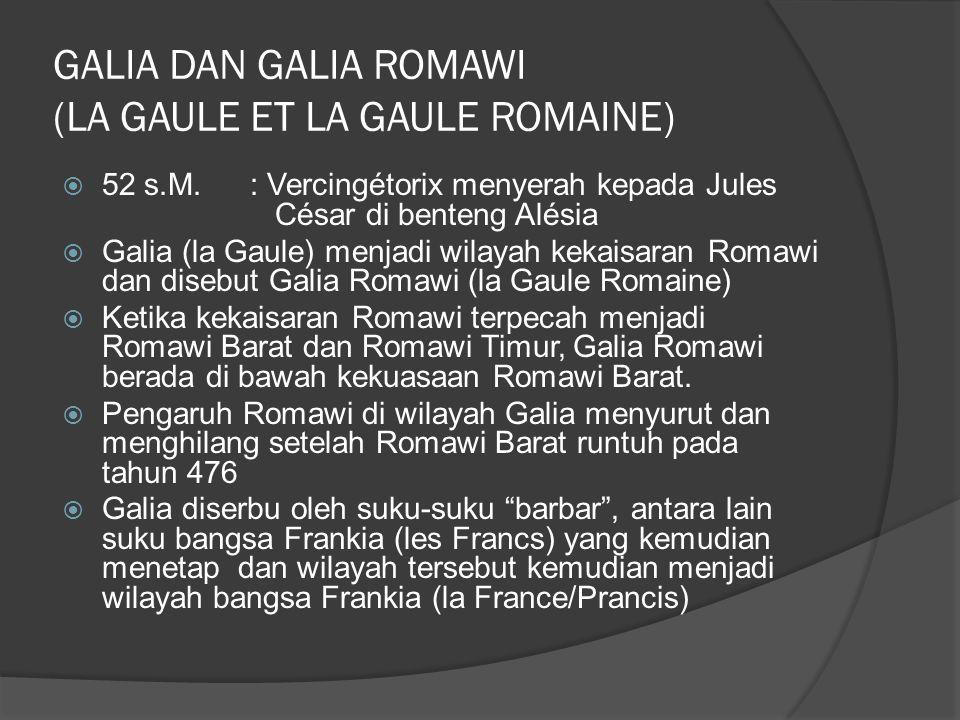 GALIA DAN GALIA ROMAWI (LA GAULE ET LA GAULE ROMAINE)  52 s.M.