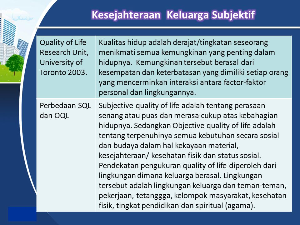 Quality of Life Research Unit, University of Toronto 2003.