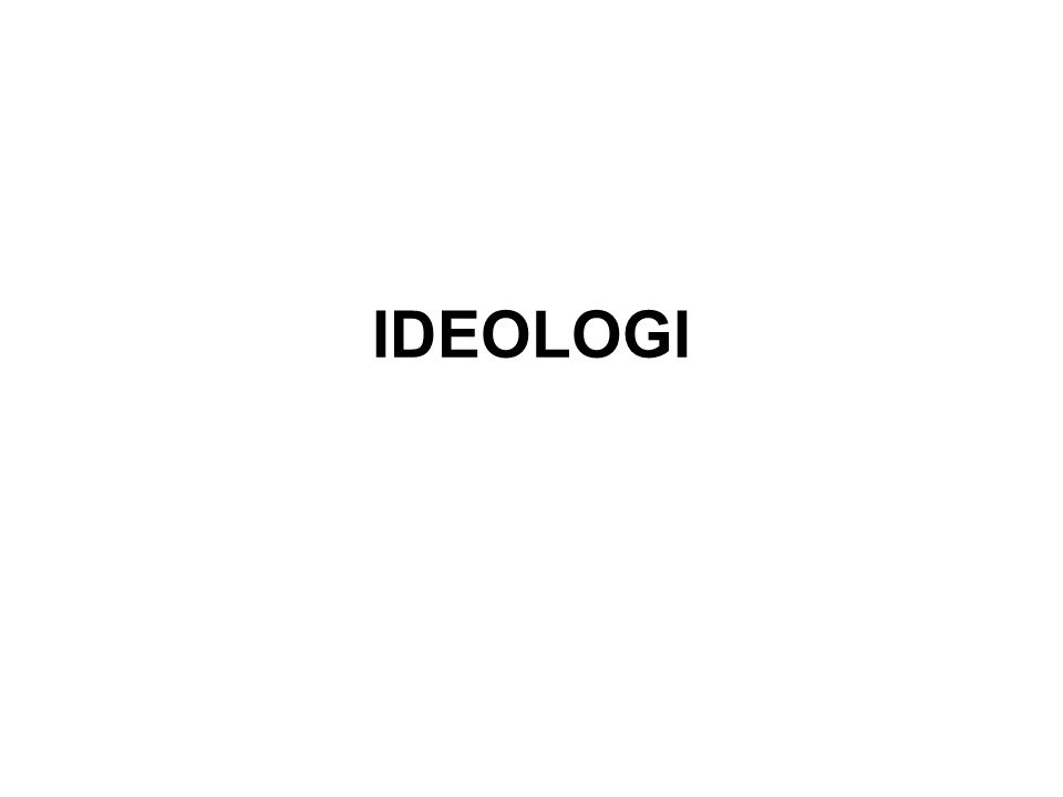 Edio s Logo s Ideolo gi Pengertian Ideologi Cita - Cita Pengetahuan atau ilmu