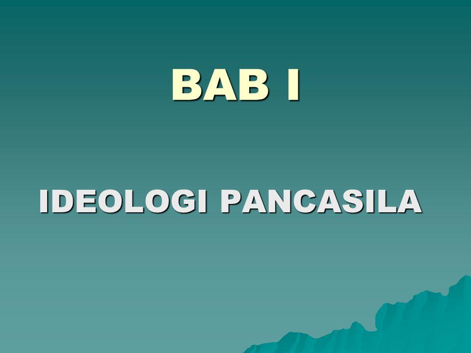 BAB I IDEOLOGI PANCASILA