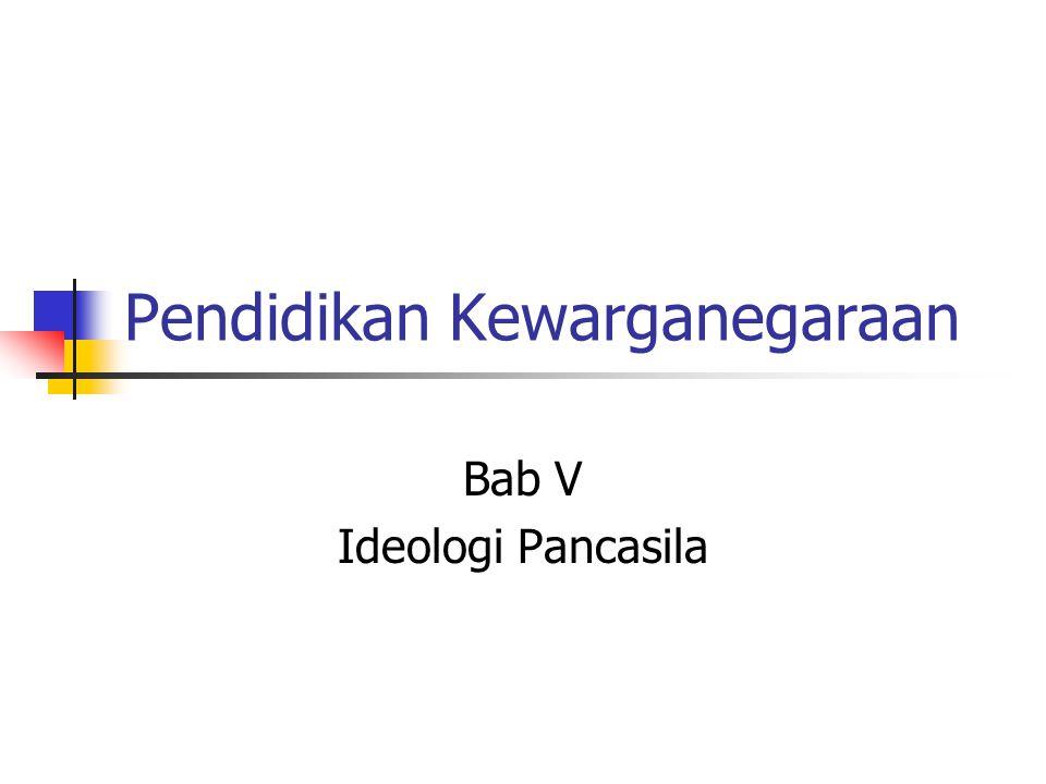 Apa tujuan bab ini.1. Menjelaskan pengertian ideologi 2.