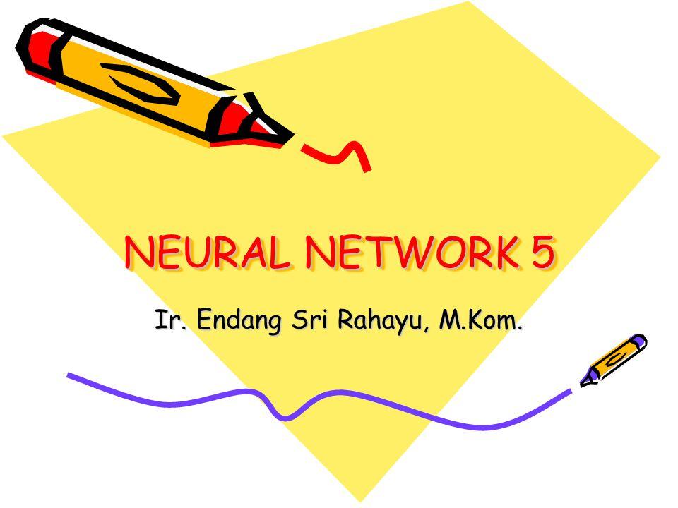 ADALINE (Adaptive Linear Neuron) Ditemukan oleh : Widrow & Hoff (1960) Perbedaan dg Perceptron : Cara memodifikasi bobot dg aturan delta (atau disebut : Least Mean Square) Fungsi Aktivasi yang dipakai : fungsi identitas  net = Σ x i w i + b y = f(net)  Error = (t – f(net)) 2 (Error dibuat hingga minimum) Δw i = α (t-y)x i dg α = bil positif kecil (0,1)