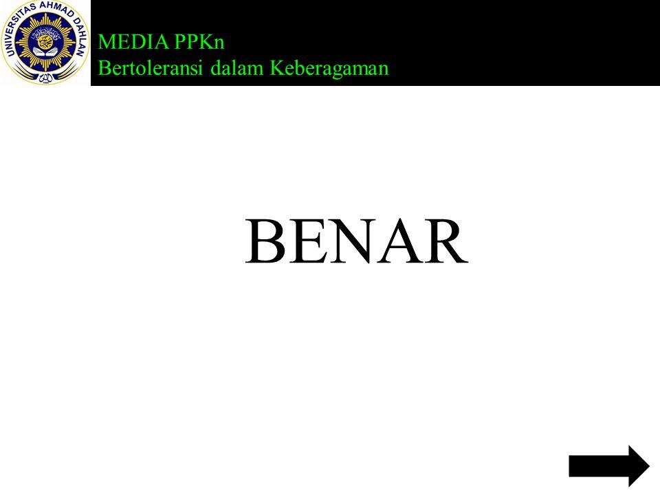 MEDIA PPKn Bertoleransi dalam Keberagaman 5.Berikut ini semboyan bangsa Indonesia adalah.... a. Ing Madya Mangun Karsa b. Ing Ngarso Sung Tuladha c. T