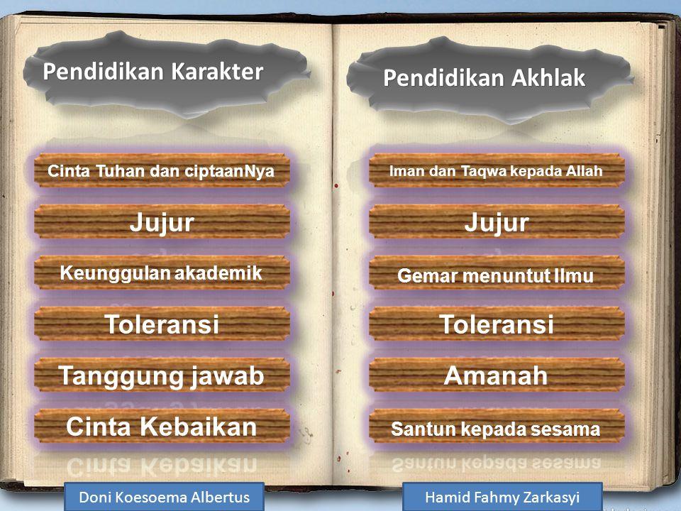Pendidikan Karakter Pendidikan Akhlak Doni Koesoema AlbertusHamid Fahmy Zarkasyi