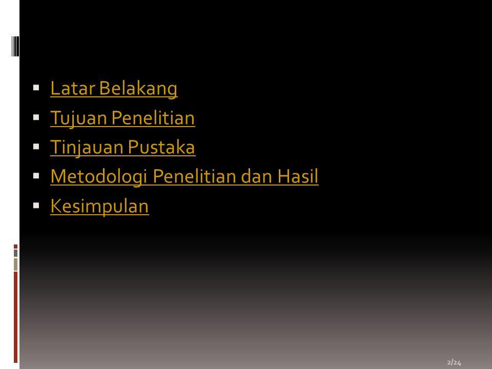 REFERENSI  http://pksplipb.or.id/index.php?option=com_ content&task=view&id=39&Itemid=1 http://pksplipb.or.id/index.php?option=com_ content&task=view&id=39&Itemid=1  http://www.textbookofbacteriology.net/pseu domonas.html http://www.textbookofbacteriology.net/pseu domonas.html 23/24