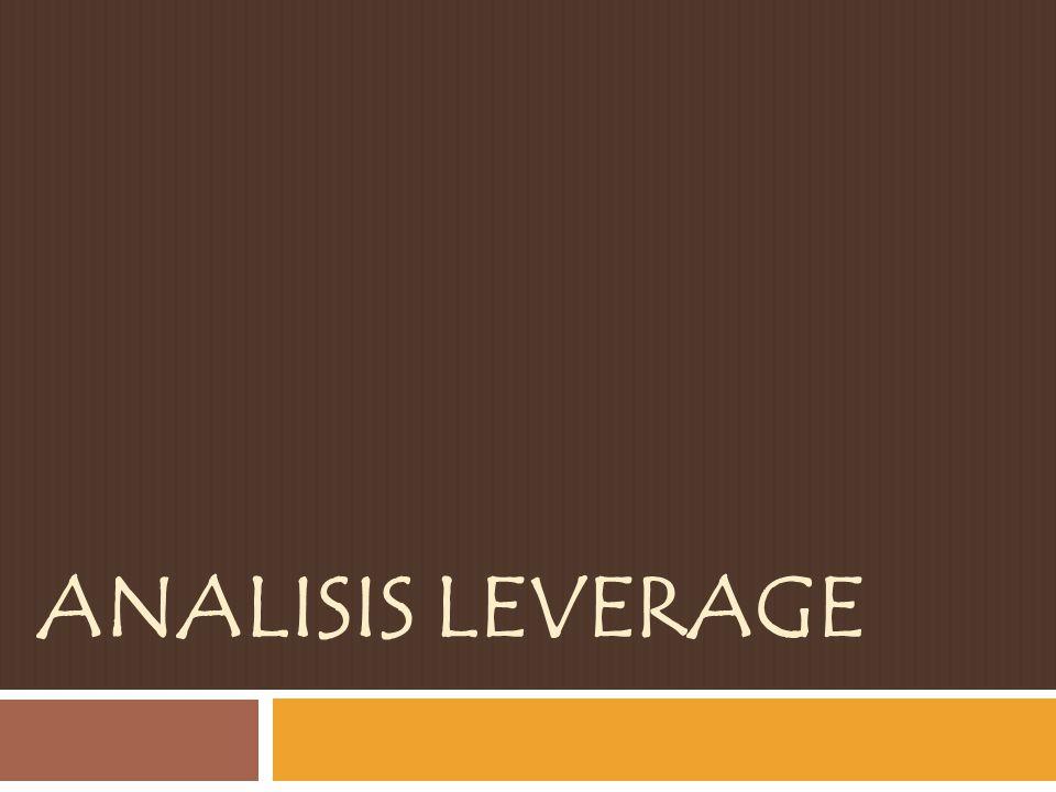 Definisi Leverage menunjuk pada hutang yang dimiliki perusahaan.