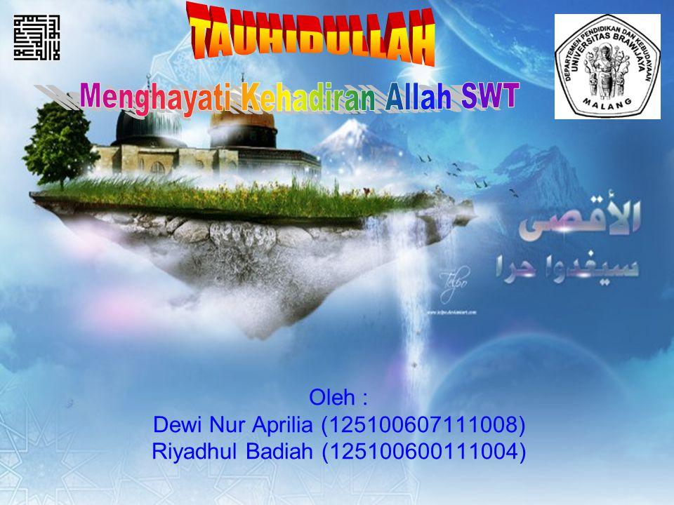 Oleh : Dewi Nur Aprilia (125100607111008) Riyadhul Badiah (125100600111004)