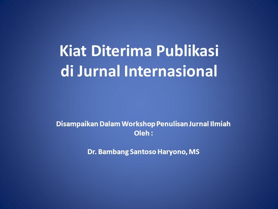 A.Pendahuluan Mengapa publikasi internasional.