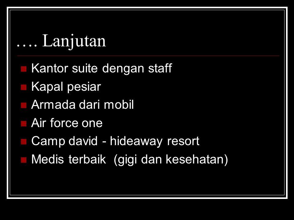 Kantor suite dengan staff Kapal pesiar Armada dari mobil Air force one Camp david - hideaway resort Medis terbaik (gigi dan kesehatan) ….