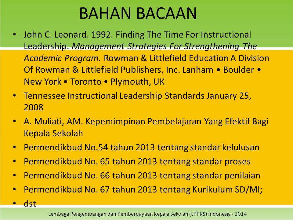 Lembaga Pengembangan dan Pemberdayaan Kepala Sekolah (LPPKS) Indonesia - 2014 BAHAN BACAAN John C.