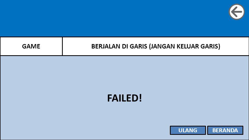 GAMEBERJALAN DI GARIS (JANGAN KELUAR GARIS) FAILED! ULANGBERANDA