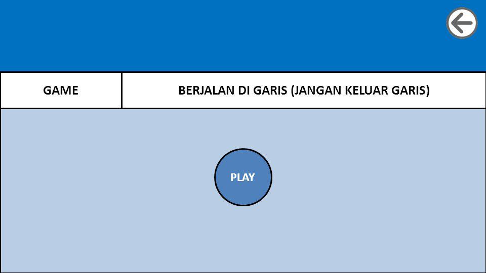 GAMEBERJALAN DI GARIS (JANGAN KELUAR GARIS) PLAY