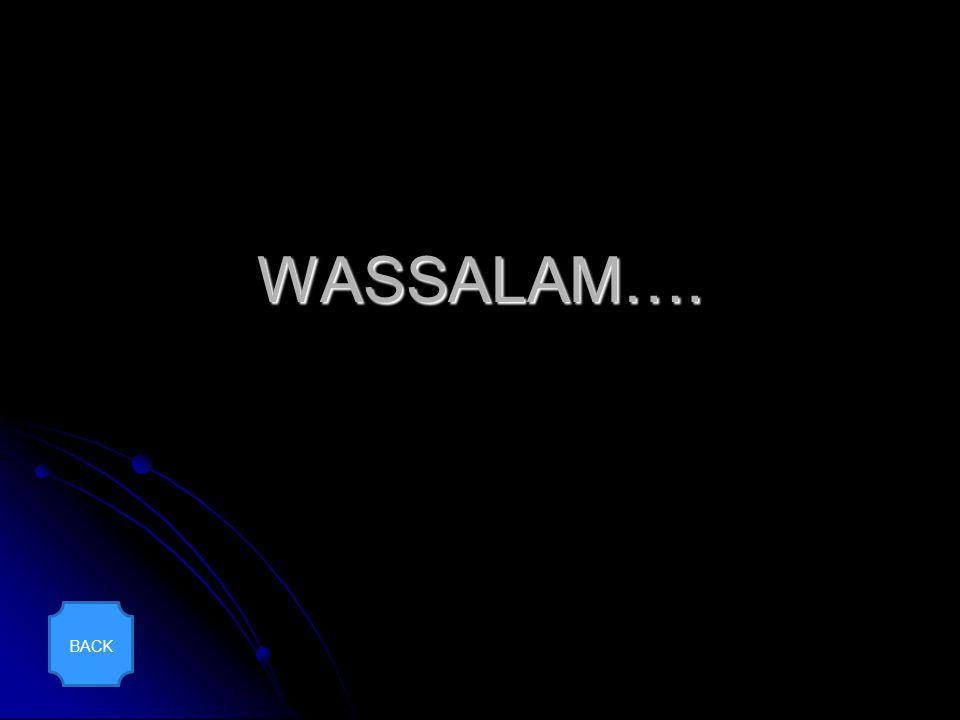 WASSALAM…. BACK