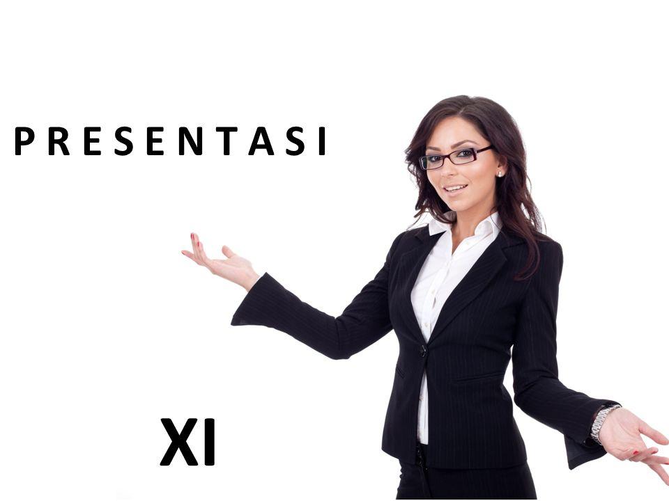 P R E S E N T A S I adalah suatu kegiatan berbicara di hadapan banyak hadirin atau salah satu bentuk komunikasi.