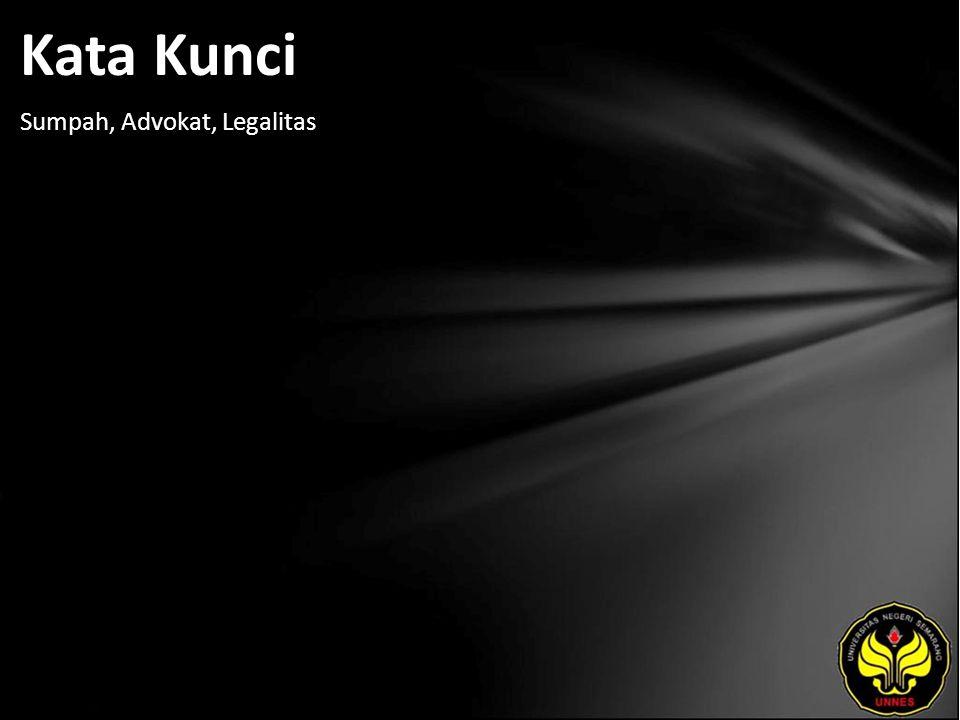 Kata Kunci Sumpah, Advokat, Legalitas