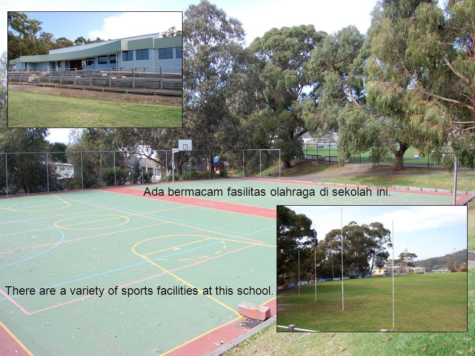 Ada bermacam fasilitas olahraga di sekolah ini. There are a variety of sports facilities at this school.