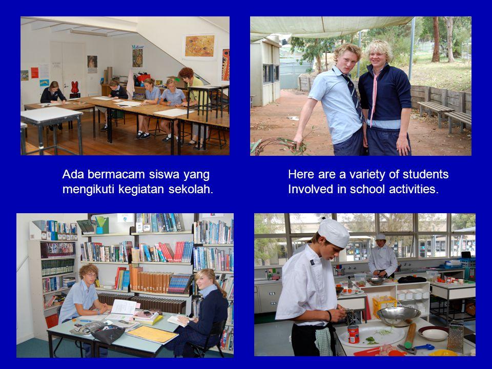 Ada bermacam siswa yang mengikuti kegiatan sekolah. Here are a variety of students Involved in school activities.