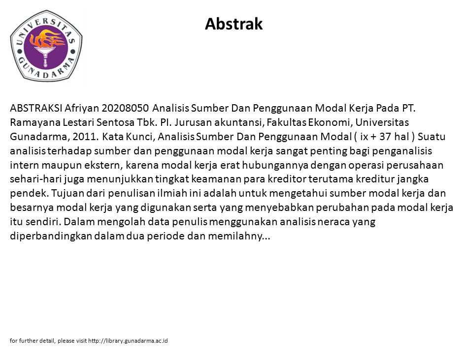 Abstrak ABSTRAKSI Afriyan 20208050 Analisis Sumber Dan Penggunaan Modal Kerja Pada PT. Ramayana Lestari Sentosa Tbk. PI. Jurusan akuntansi, Fakultas E