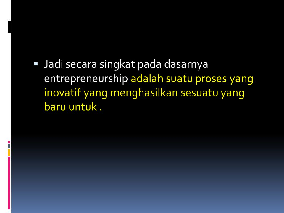 Siapakah Entrepreneur.