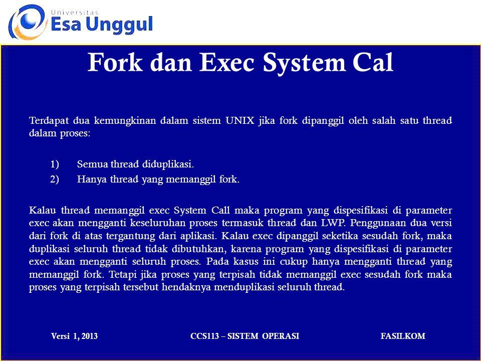 Versi 1, 2013CCS113 – SISTEM OPERASIFASILKOM PERTEMUAN - 7