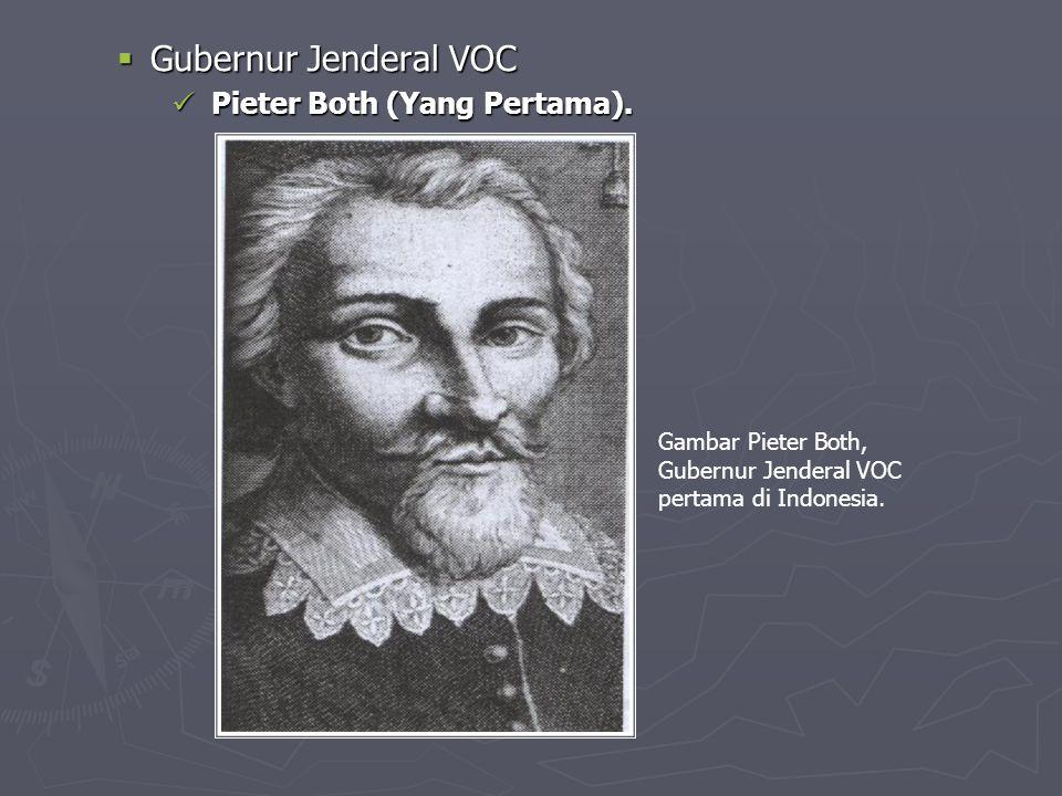  Gubernur Jenderal VOC Pieter Both (Yang Pertama).