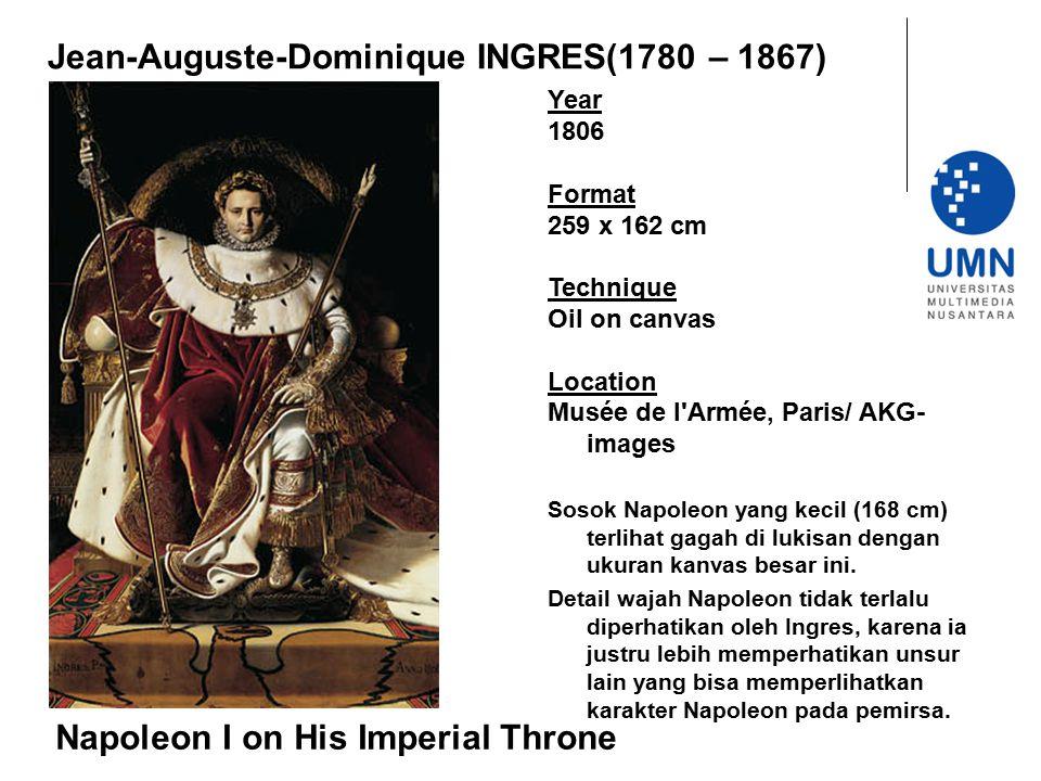Jean-Auguste-Dominique INGRES(1780 – 1867) Year 1806 Format 259 x 162 cm Technique Oil on canvas Location Musée de l'Armée, Paris/ AKG- images Sosok N