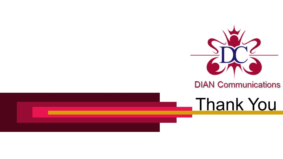 Thank You DIANCommunications DIAN Communications