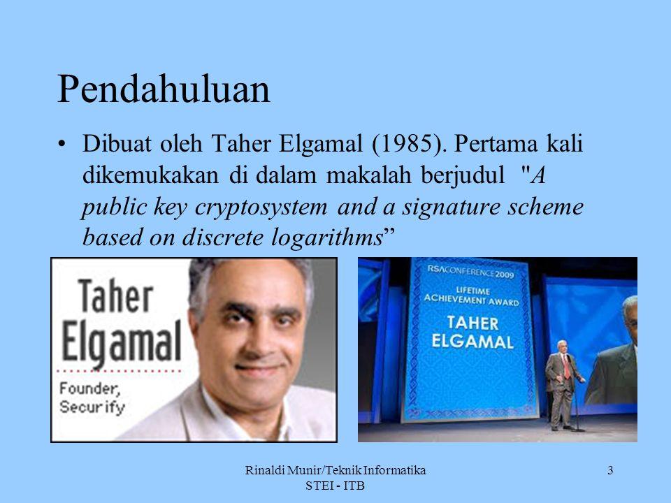 3 Pendahuluan Dibuat oleh Taher Elgamal (1985). Pertama kali dikemukakan di dalam makalah berjudul