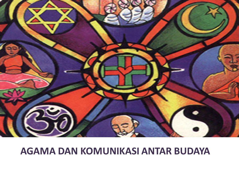 AGAMA DAN KOMUNIKASI ANTAR BUDAYA
