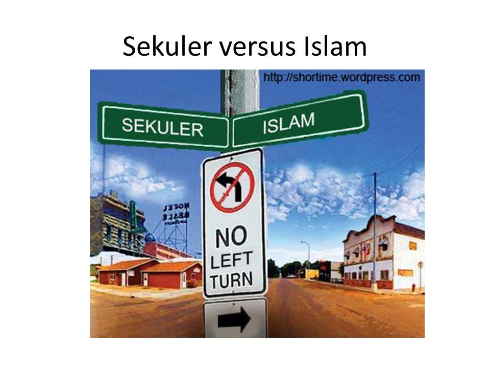 Sekuler versus Islam