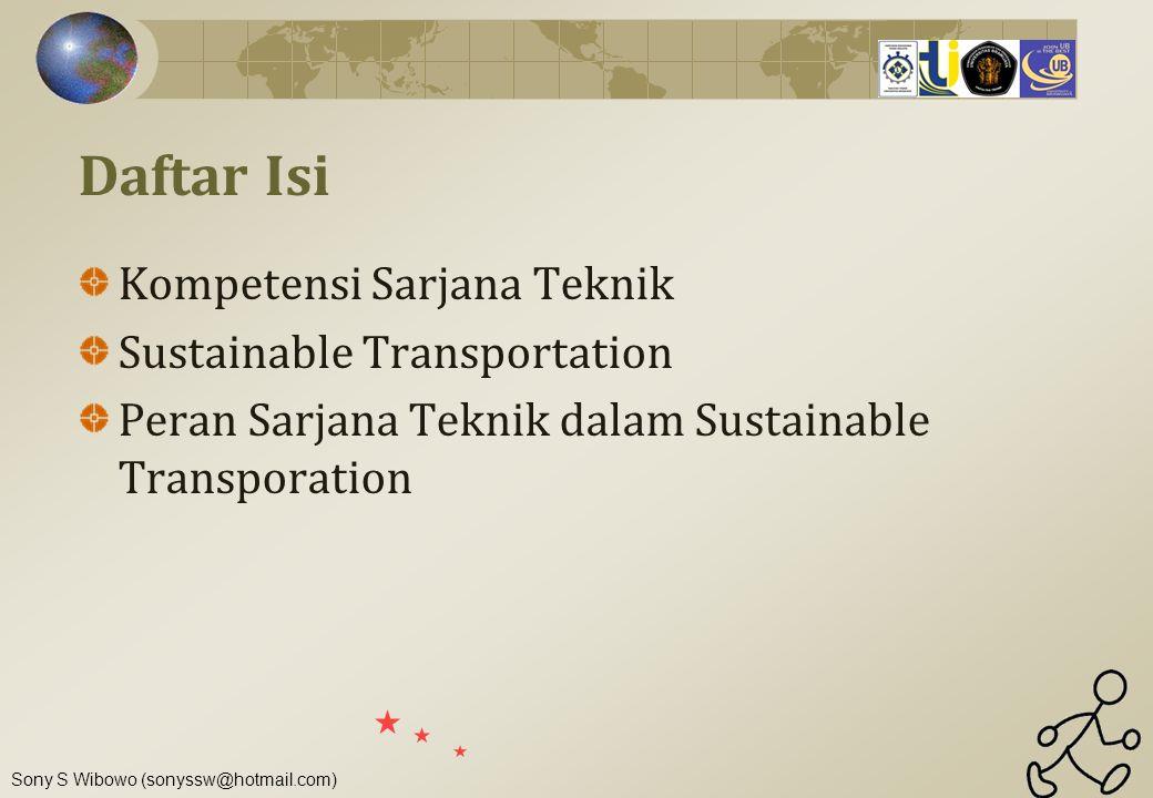 Sony S Wibowo (sonyssw@hotmail.com) Kompetensi Sarjana Teknik