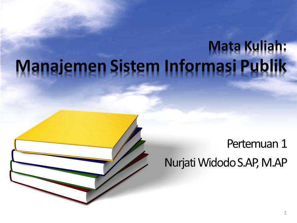Matakuliah Sistem Informasi Manajemen sektor Publik merupakan matakuliah wajib bagi mahasiswa Program Sarjana Jurusan Adminisrasi Negara/Publik.