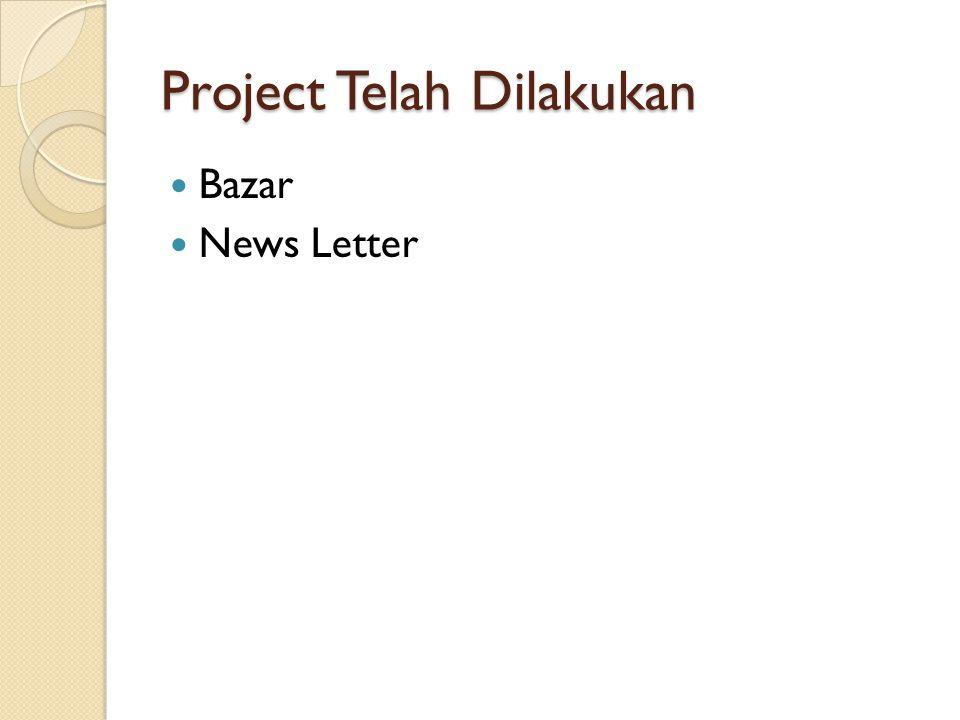 Project Telah Dilakukan Bazar News Letter