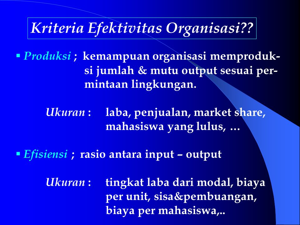 Kriteria Efektivitas Organisasi?.