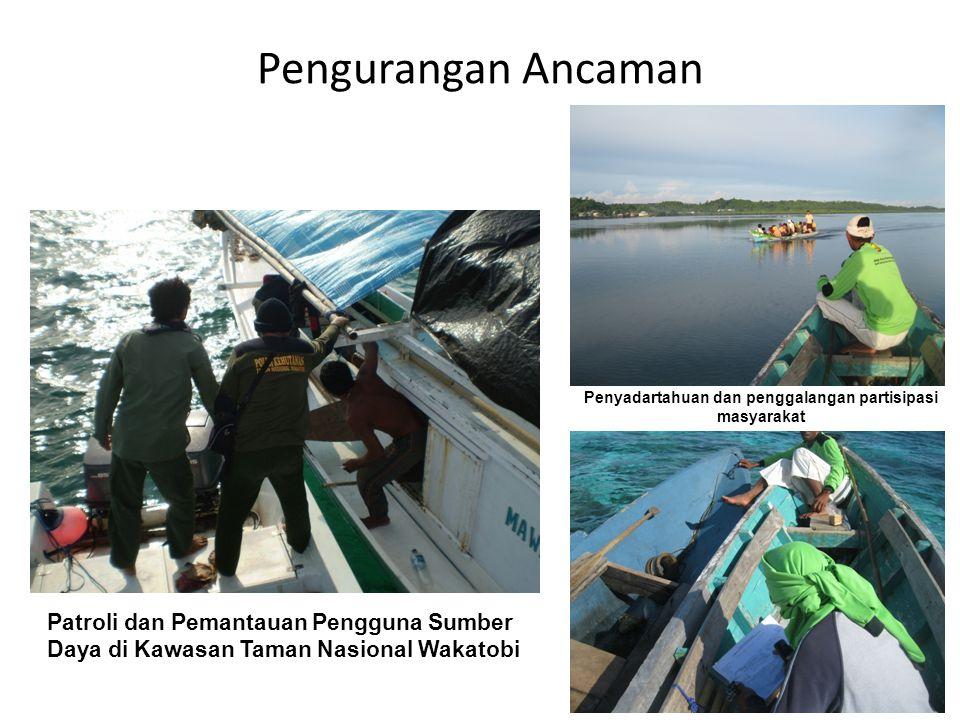 Pengurangan Ancaman Patroli dan Pemantauan Pengguna Sumber Daya di Kawasan Taman Nasional Wakatobi Penyadartahuan dan penggalangan partisipasi masyarakat