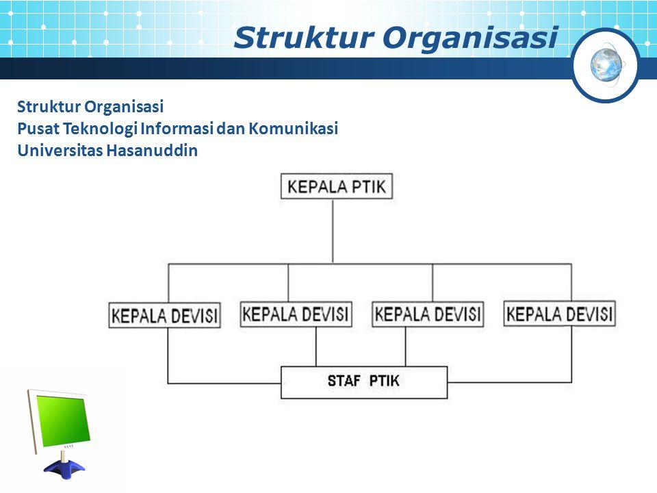 Struktur Organisasi Pusat Teknologi Informasi dan Komunikasi Universitas Hasanuddin