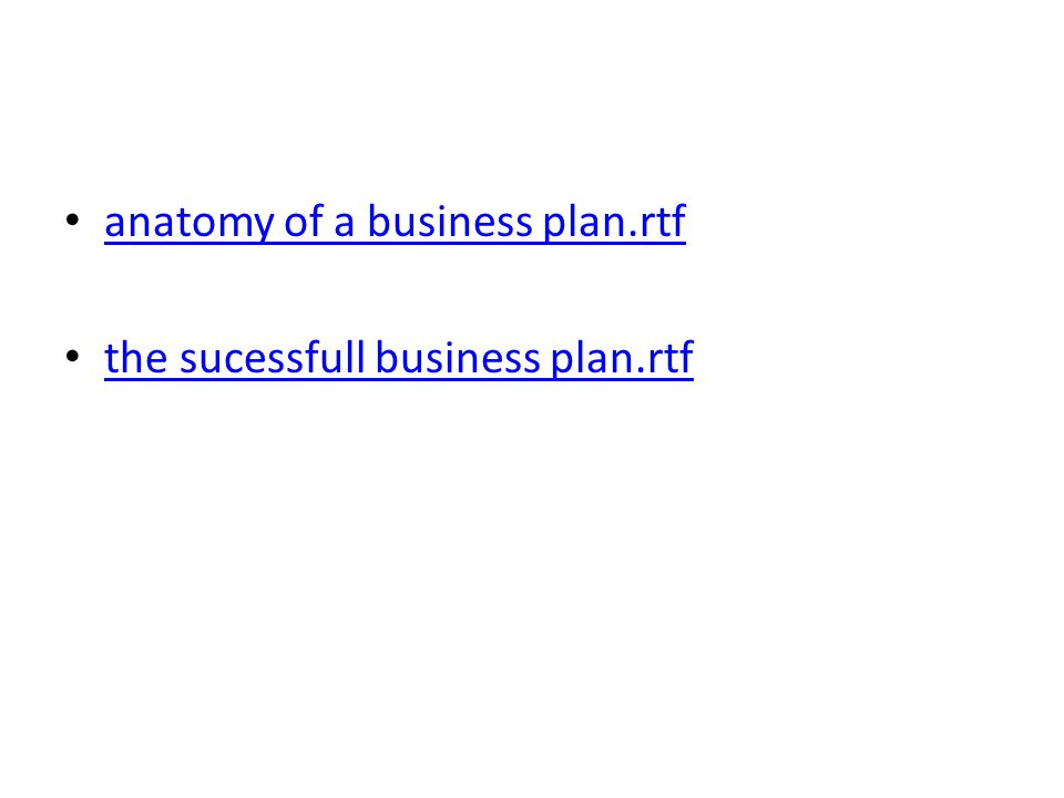 anatomy of a business plan.rtf the sucessfull business plan.rtf