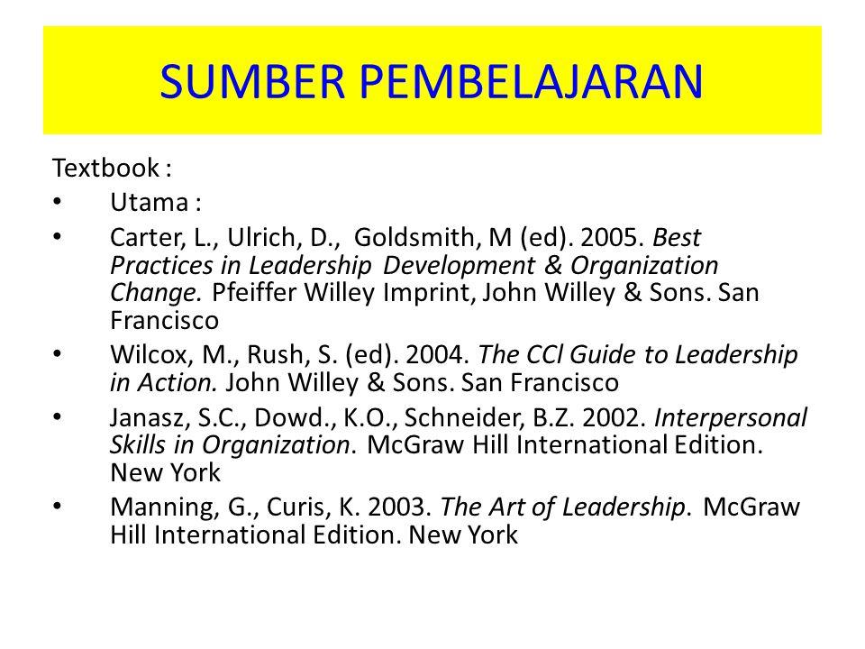 SUMBER PEMBELAJARAN Textbook : Utama : Carter, L., Ulrich, D., Goldsmith, M (ed).