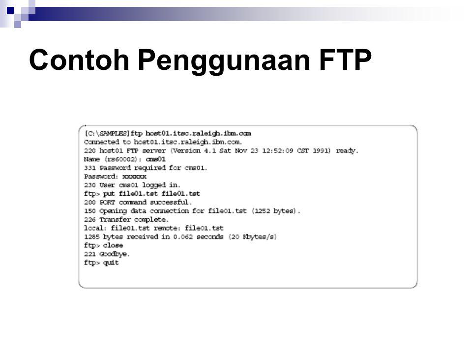 Anonymous FTP Anonymous FTP adalah model FTP yang tanpa menggunakan authentikasi pada pengguna.