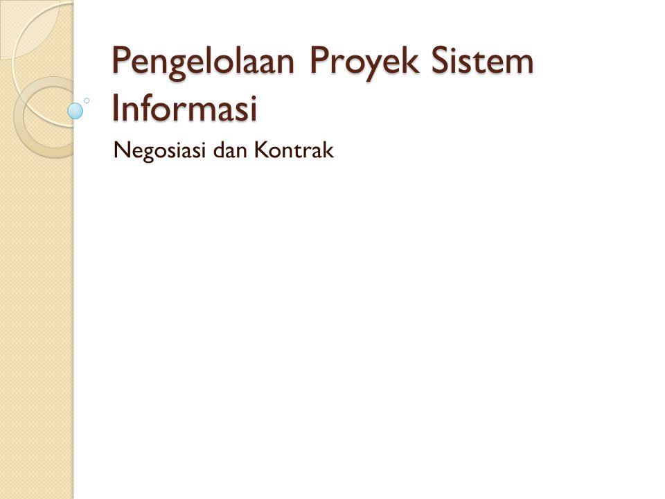 Pengelolaan Proyek Sistem Informasi Negosiasi dan Kontrak
