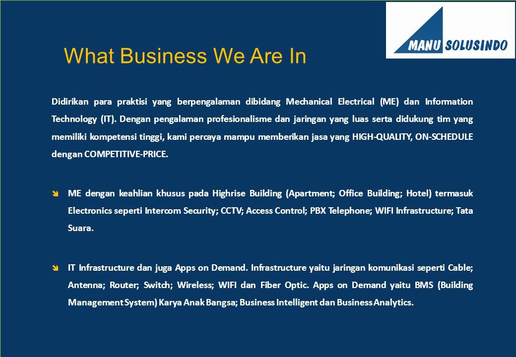 Didirikan para praktisi yang berpengalaman dibidang Mechanical Electrical (ME) dan Information Technology (IT). Dengan pengalaman profesionalisme dan