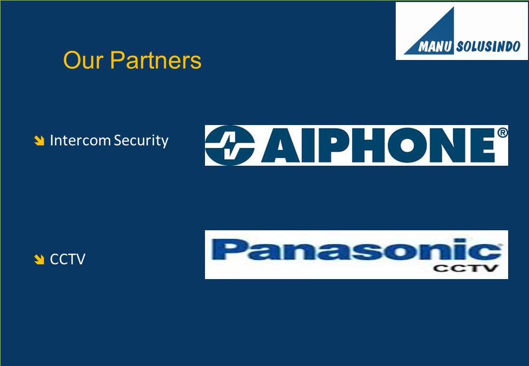  Intercom Security  CCTV Our Partners