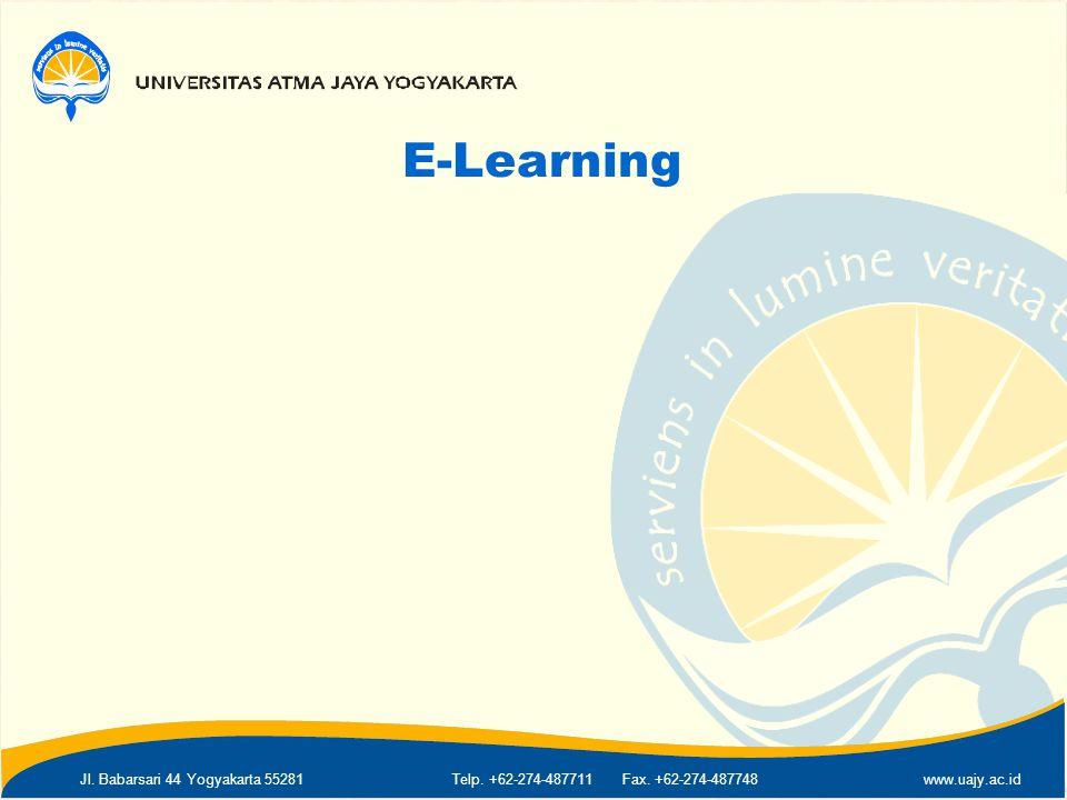 Jl. Babarsari 44 Yogyakarta 55281Telp. +62-274-487711 Fax. +62-274-487748www.uajy.ac.id E-Learning