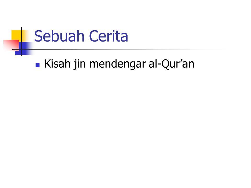 Sebuah Cerita Kisah jin mendengar al-Qur'an