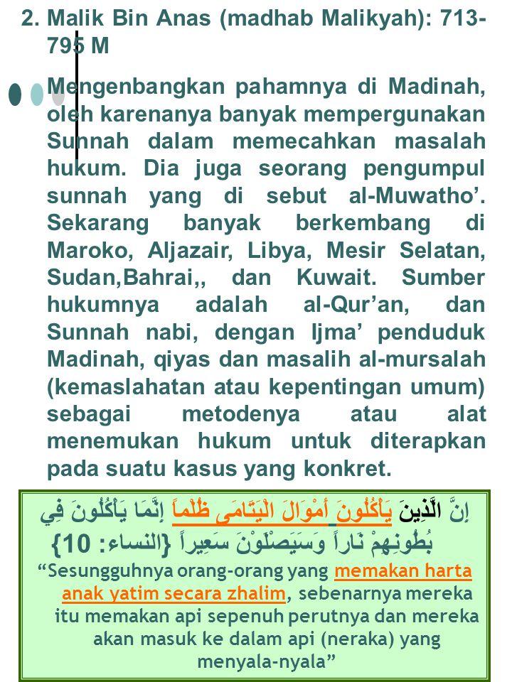 3.Muhammad Idris As-Syafi'I (madhab Syafi'iyah): 767-820 M.