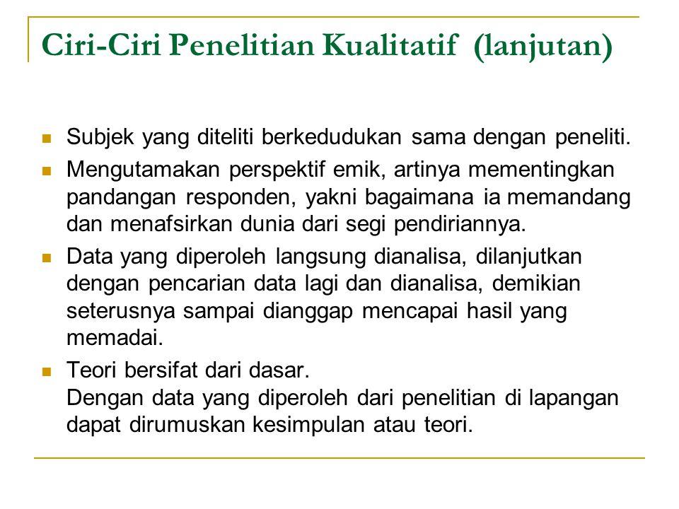 Perbedaan Paradigma Ilmiah (Kuantitatif) dan Alamiah (Kualitatif) 14.