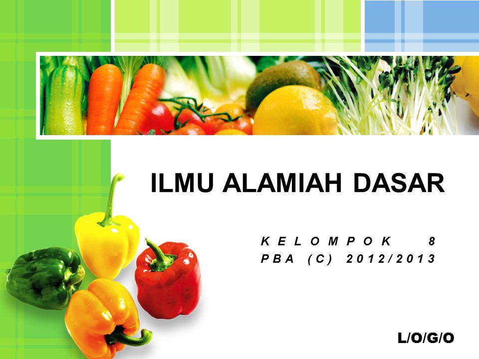 L/O/G/O ILMU ALAMIAH DASAR KELOMPOK 8 PBA (C) 2012/2013