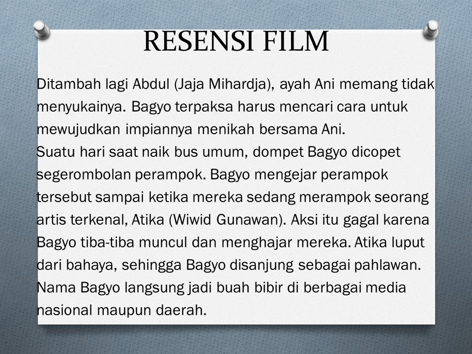 RESENSI FILM Ditambah lagi Abdul (Jaja Mihardja), ayah Ani memang tidak menyukainya.