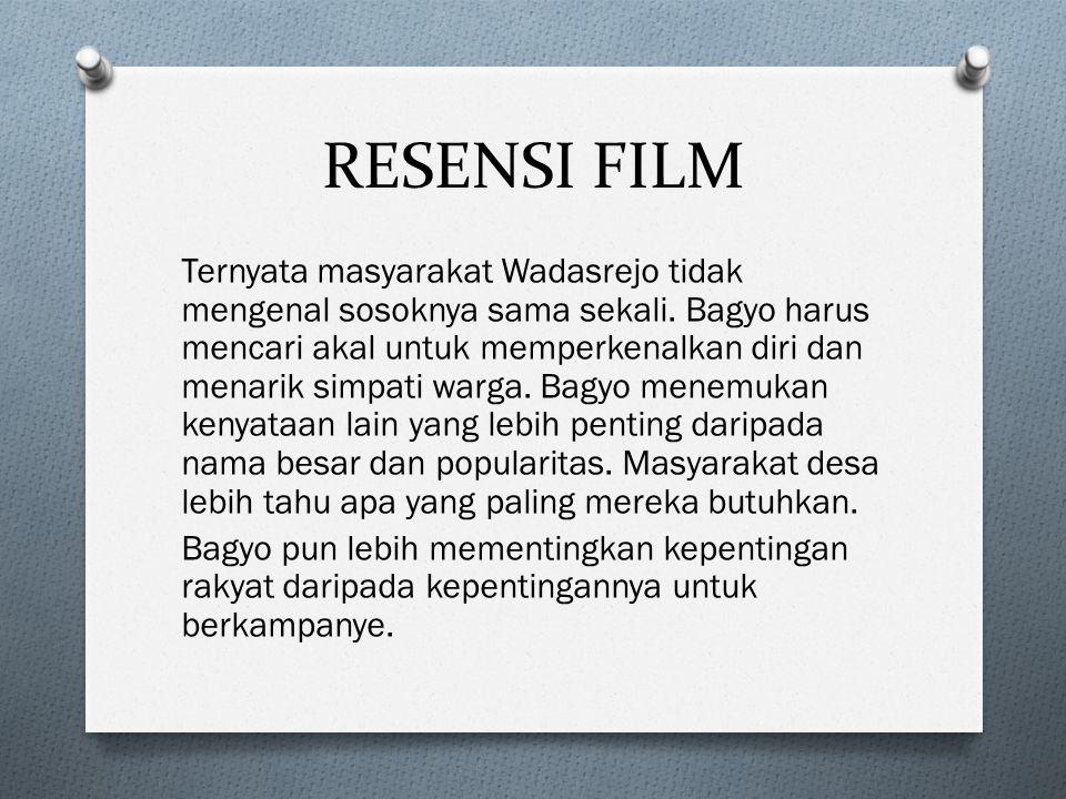 RESENSI FILM Ternyata masyarakat Wadasrejo tidak mengenal sosoknya sama sekali.