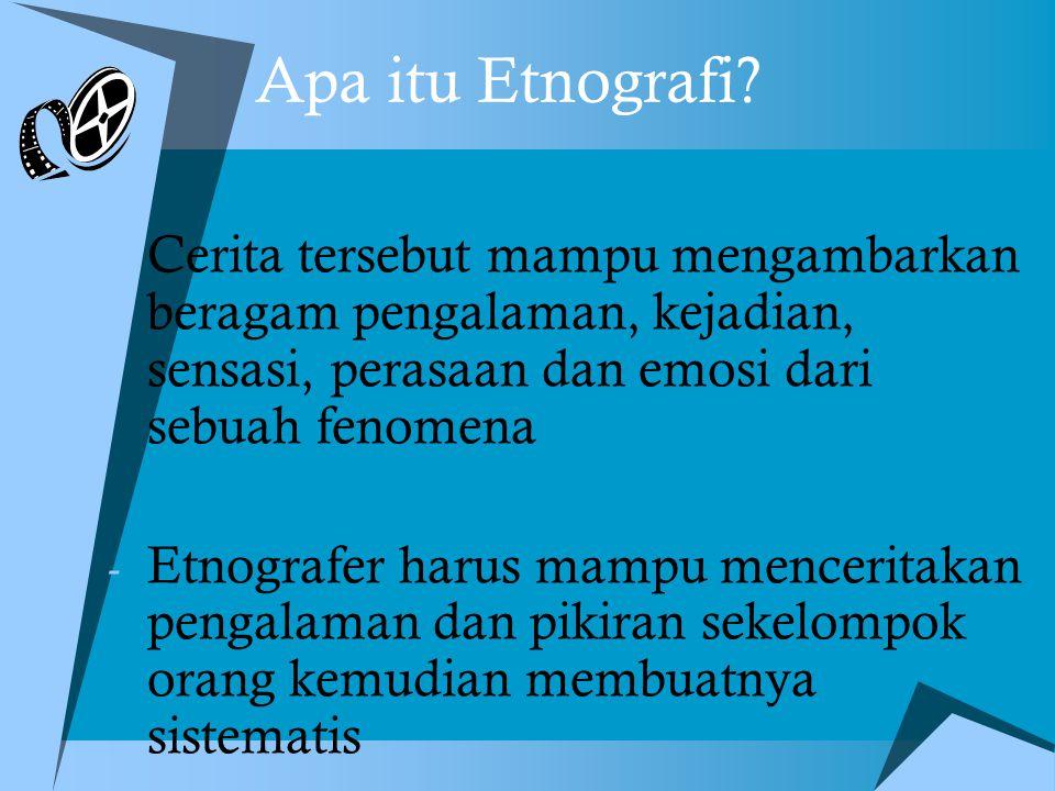 Apa itu Etnografi.